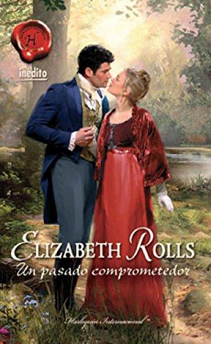 Un pasado comprometedor (Harlequin Internacional) por Elizabeth Rolls