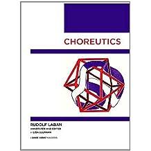 Choreutics by Rudolf Laban (2011-11-01)