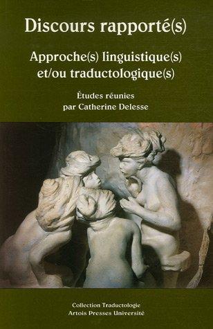 Discours rapport(s) : Approche(s) linguistique(s) et/ou traductologique(s)