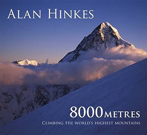 8000 metres: Climbing the World's highest mountains