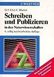 Schreiben und Publizieren in den Naturwissenschaften by Hans F Ebel (1998-09-10)