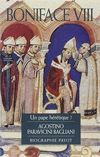 Boniface VIII : Un pape hrtique ?