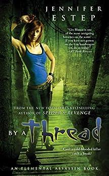 By a Thread (Elemental Assassin Book 6) by [Estep, Jennifer]