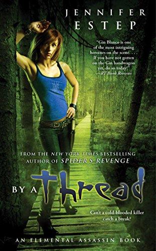 By a Thread (Elemental Assassin Series Book 6) (English Edition) - Top Thread