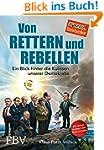 Von Rettern und Rebellen: Ein Blick h...
