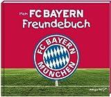 Mein FC Bayern Freundebuch 2017/2018 - Katharina Brenner