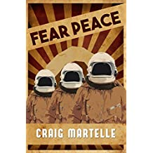 Fear Peace: A Military Science Fiction Short Story (English Edition)