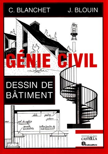 Gnie Civil : Dessin de btiment, lyces professionnels, lyces techniques, formation continue