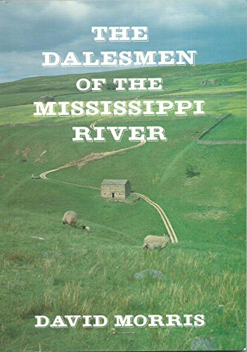 dalesmen-of-the-mississippi-who-left-swaledale-north-yorkshire-early-19th-century-to-seek-new-life-i