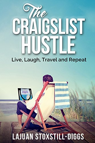 the-craigslist-hustle-live-laugh-travel-and-repeat-english-edition