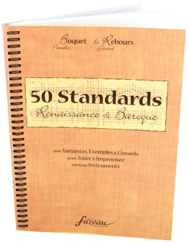 50 Standards : Renaissance et Baroque - Version française