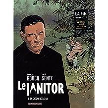 Le Janitor - tome 5 - La crèche de Satan