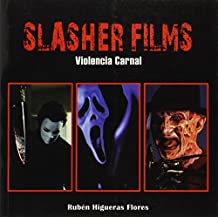 Slasher films - violencia carnal