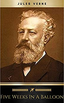 Five Weeks in a Balloon (English Edition) de [Verne, Jules]