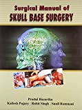 Surgical Manual of Skull Base Surgery