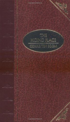 By Corrie Ten Boom: The Hiding Place (DELUXE CHRISTIAN CLASSICS)