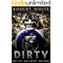 DIRTY: Dirty Cops, Dirty Lawyers, Dirty Deeds