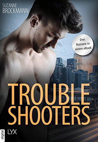 Troubleshooters: Drei Romane in einem eBook (Troubleshooters-Reihe) von [Brockmann, Suzanne]