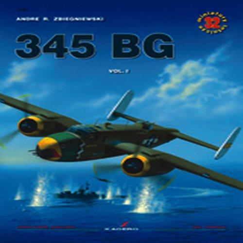 345 Bg Vol. I: 1 (Air Miniatures) por Andre Z. Zbigniewski