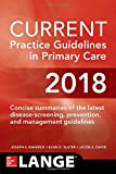 #9: Current Practice Guidelines in Primary Care 2018