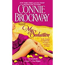 My Seduction: The Rose Hunters Trilogy by Connie Brockway (2010-09-01)