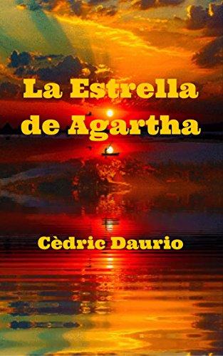 La Estrella de Agartha (La Comunidad Bluthund nº 2) por Cèdric Daurio