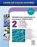 Défaillances organiques et processus dégénératifs - Volume 2: UE 2.7 ...