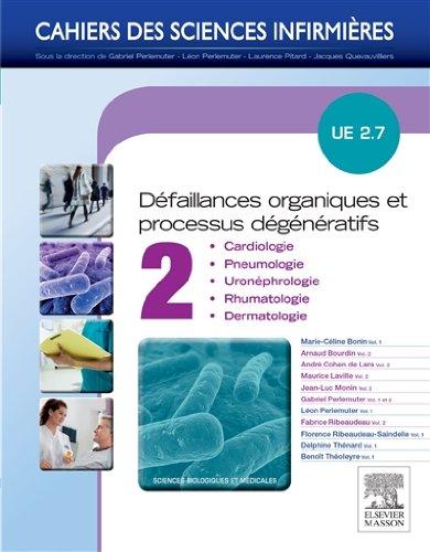 Dfaillances organiques et processus dgnratifs - Volume 2: UE 2.7 - Cardiologie, pneumologie, uro-nphrologie, rhumatologie