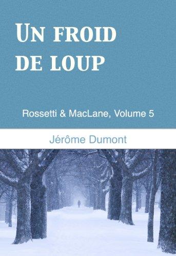 Un froid de loup (Rossetti & MacLane t. 5)