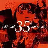 Songtexte von Édith Piaf - 35e Anniversaire