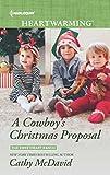 A Cowboys Christmas Proposal (The Sweetheart Ranch) (English Edition)