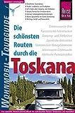 Reise Know-How Wohnmobil-Tourguide Toskana: Die schönsten Routen - Gaby Gölz