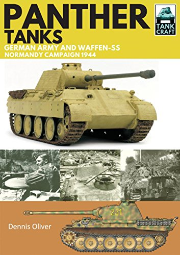 Panther Tanks: Germany Army and Waffen SS, Normandy Campaign 1944 (TankCraft Book 3) (English Edition)