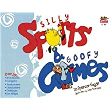 Silly Sports and Goofy Games by Spencer Kagan (2000-06-01)