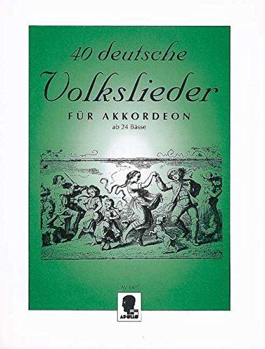 40 deutsche Volkslieder: Akkordeon ab 24 Bässe.