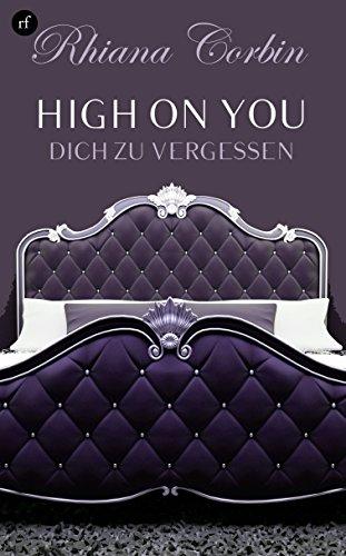 High on you 2 - Dich zu vergessen von [Corbin, Rhiana, Arnold, Kajsa]