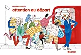 Attention au depart
