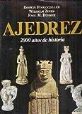 Ajedrez - 2000 Anos de Historia