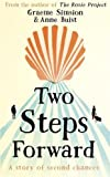 Two Steps Forward: a novel of second chances, renewal (and blisters) along the Camino...