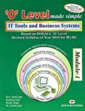 It Tools and Business systems ('O' level made simple)