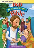 Read and Share Bible: Life and Miracles