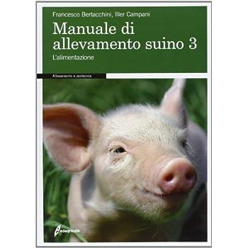 Manuale Di Allevamento Suino: 3