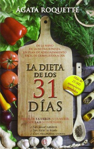 La Dieta De Los 31 Días (Bolsillo) por Agata Roquette