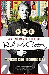 Fab: An Intimate Life of Paul McCartney by Howard Sounes (2010-09-02)