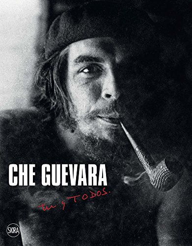 Che Guevara : Tu y todos par Daniele Zambelli
