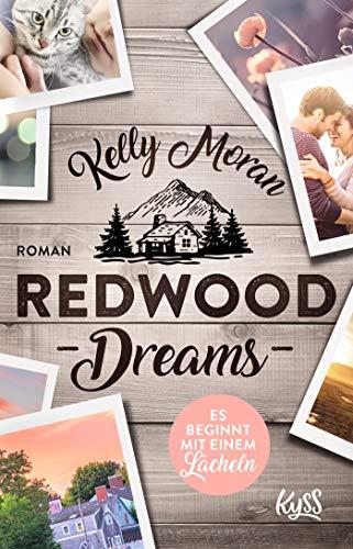Redwood Dreams - Es beginnt mit einem Lächeln (Redwood-Reihe, Band 4) Kelly Green Band
