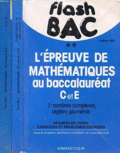 L'Epreuve de mathématiques au baccalauréat C et E