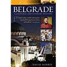 Belgrade: A Cultural and Literary History (Cities of the Imagination)