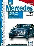 Mercedes E-Klasse W210, 2000-2001, W211, 2002-2006 Benziner: 4-, 6- und 8-Zylinder-Benzin-Motoren (Reparaturanleitungen)