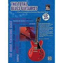 The Total Blues Guitarist (Total Series) (Total Guitarist)